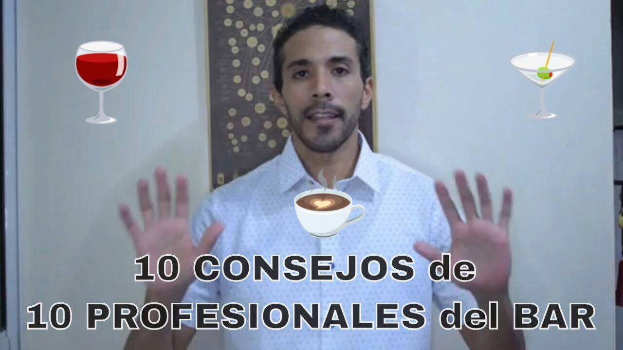 Ep. 3   10 CONSEJOS para clientes de 10 Profesionales del Bar